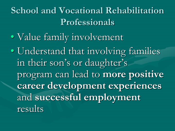 School and Vocational Rehabilitation Professionals