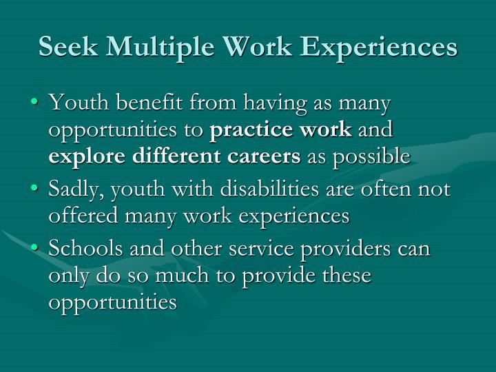 Seek Multiple Work Experiences