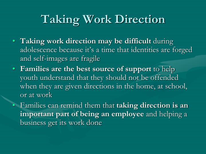 Taking Work Direction