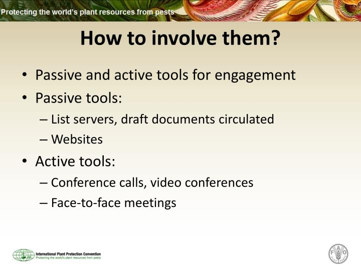 How to involve them?
