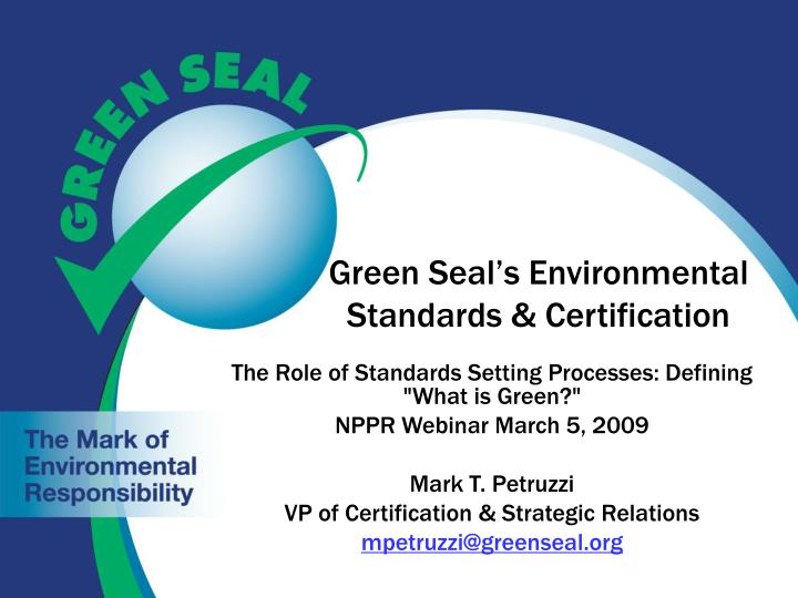 Green seal s environmental standards certification
