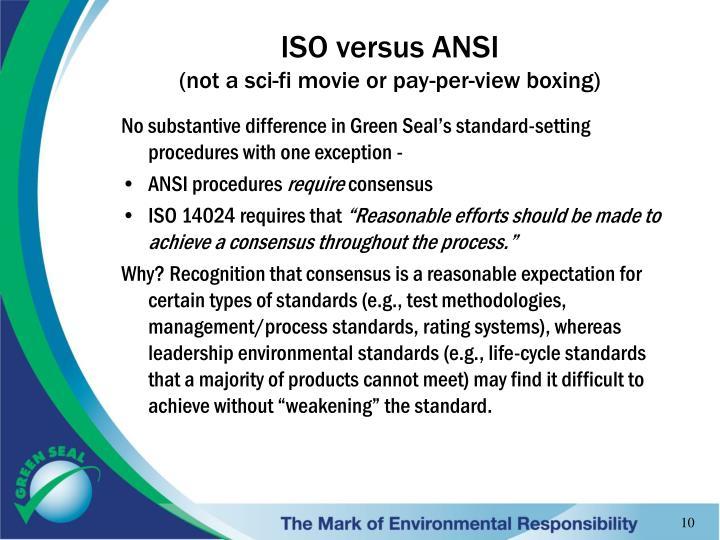 ISO versus ANSI
