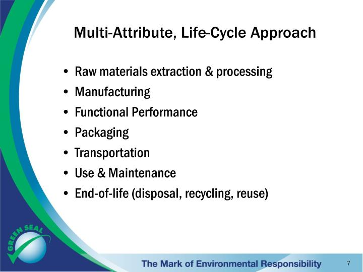 Multi-Attribute, Life-Cycle Approach