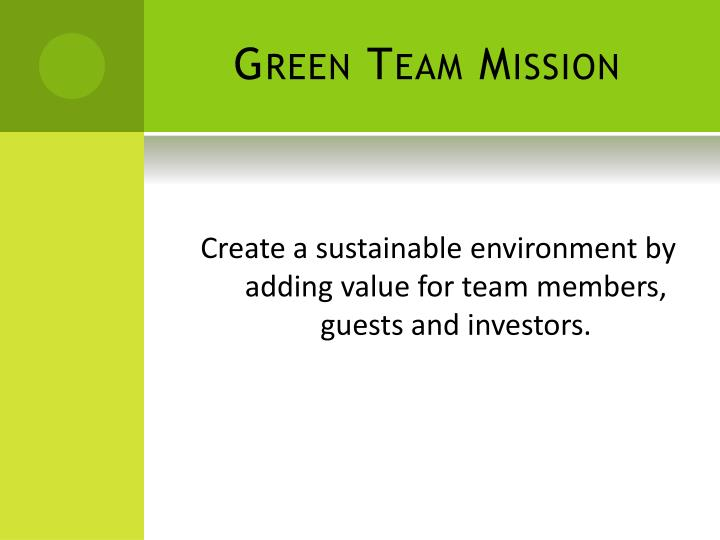 Green team mission