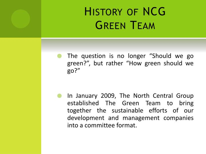 History of ncg green team