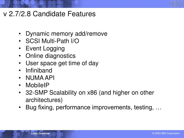 v 2.7/2.8 Candidate Features