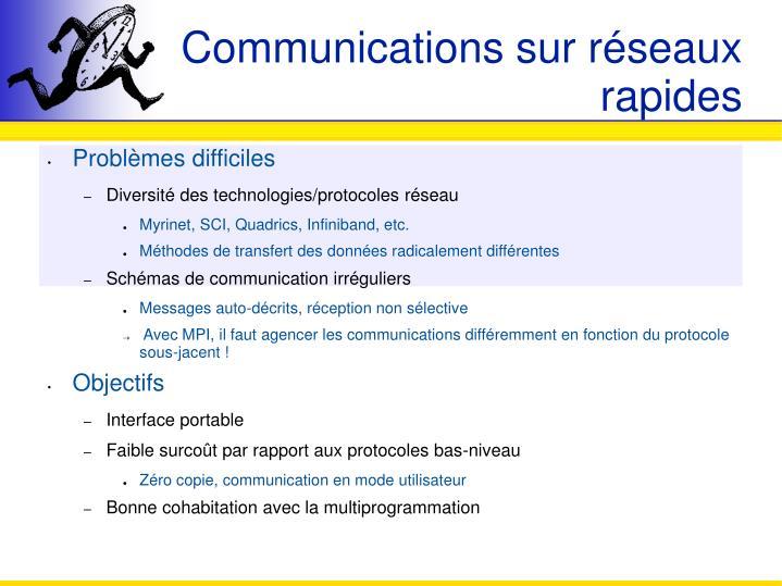 Communications sur réseaux rapides