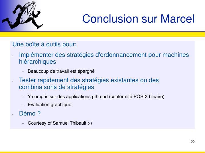Conclusion sur Marcel