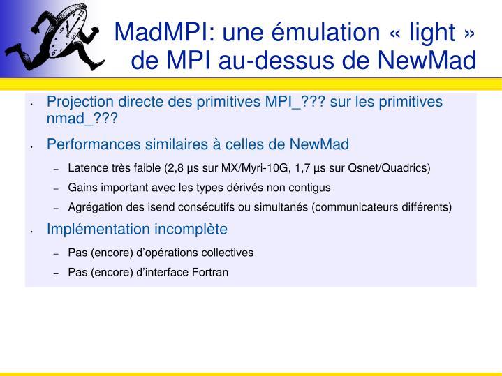 MadMPI: une émulation «light» de MPI au-dessus de NewMad