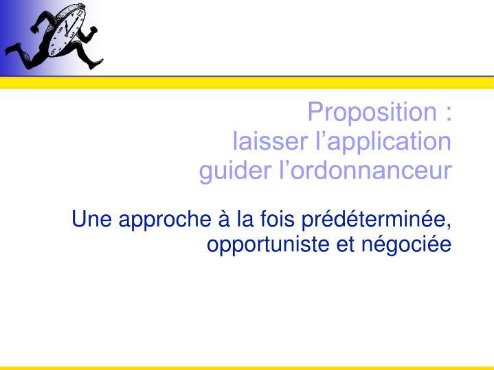 Proposition :