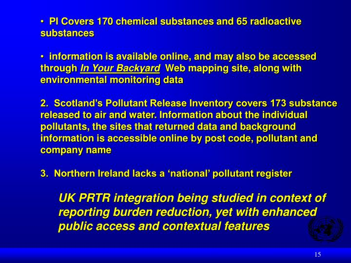 PI Covers 170 chemical substances and 65 radioactive substances