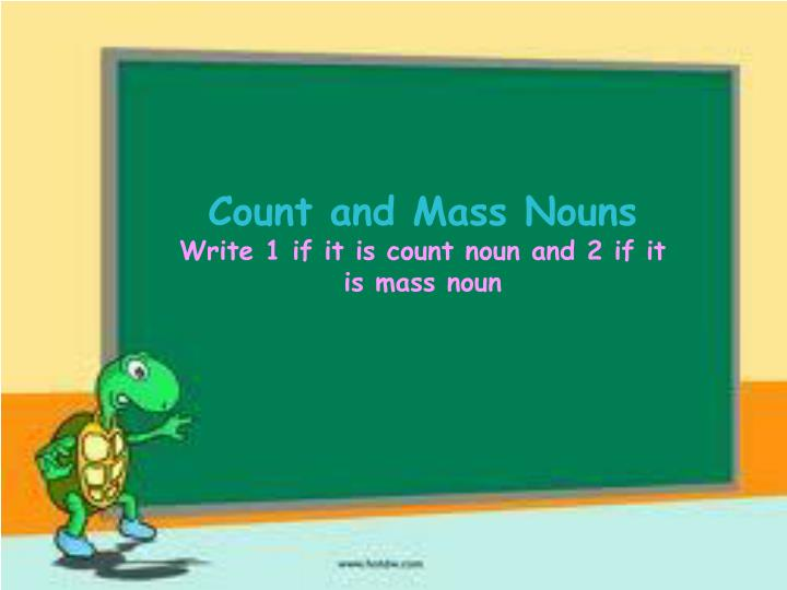 Count and Mass Nouns