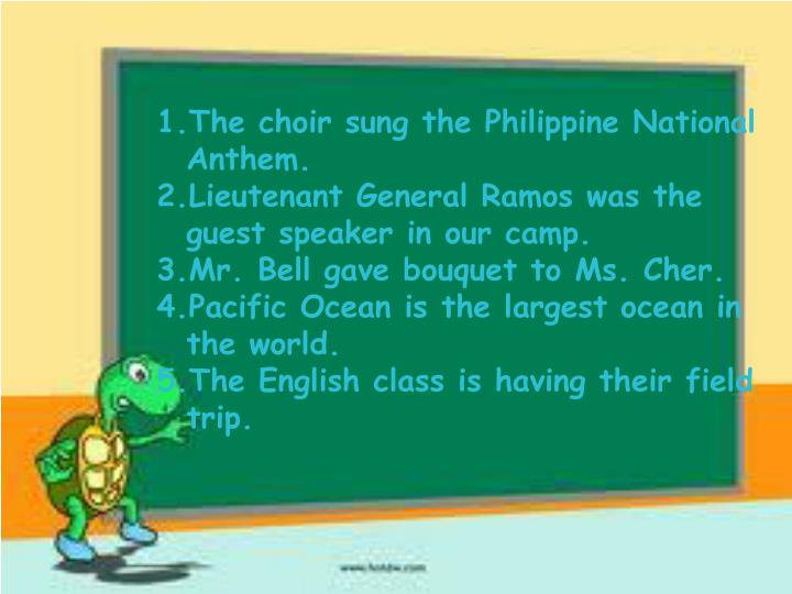 The choir sung the Philippine National Anthem.