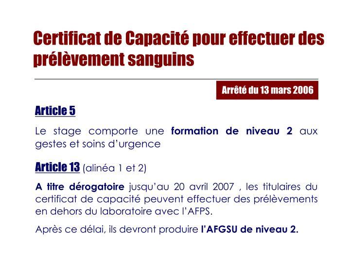 Certificat de Capacité pour effectuer des
