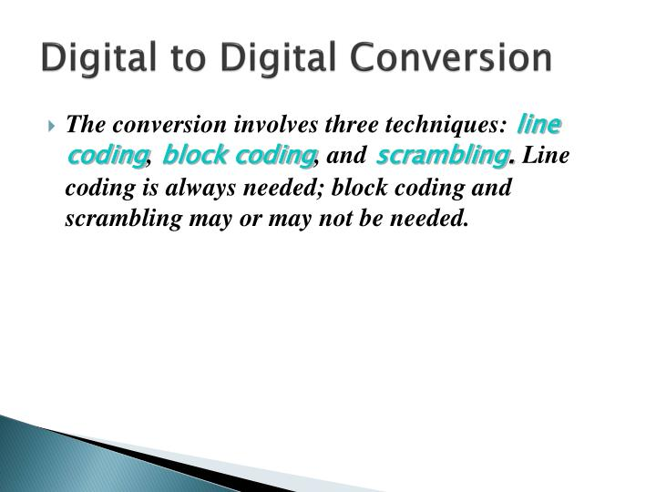 Digital to digital conversion
