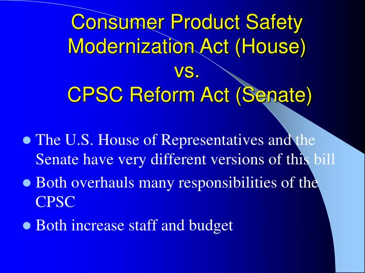 Consumer Product Safety Modernization Act (House)