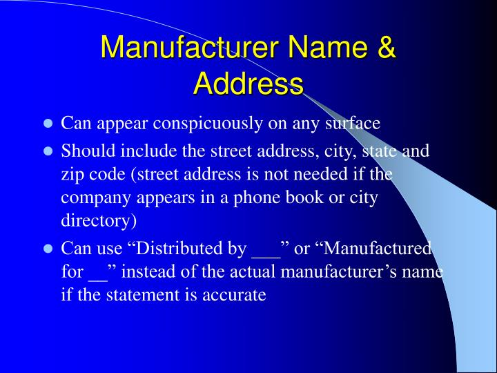 Manufacturer Name & Address