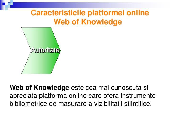 Caracteristicile platformei online