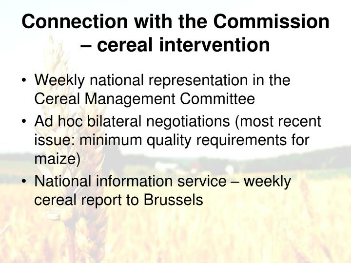 Connection with the Commission – cereal intervention