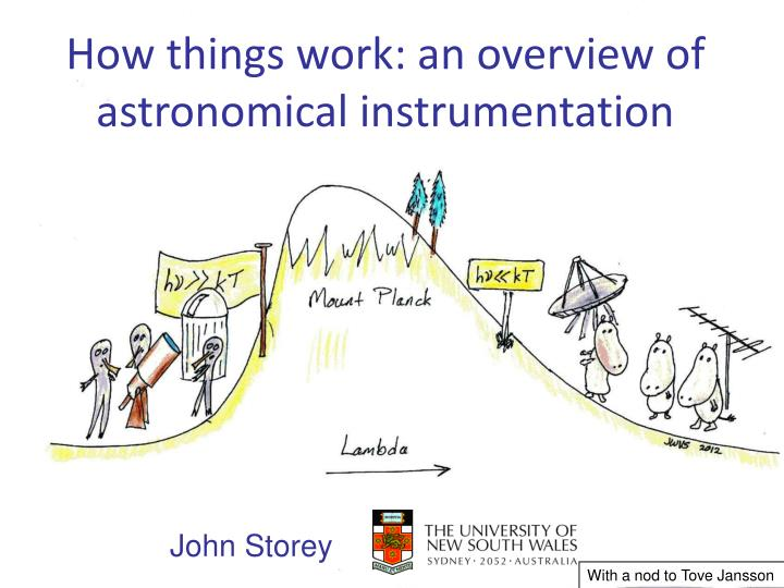 How things work an overview of astronomical instrumentation