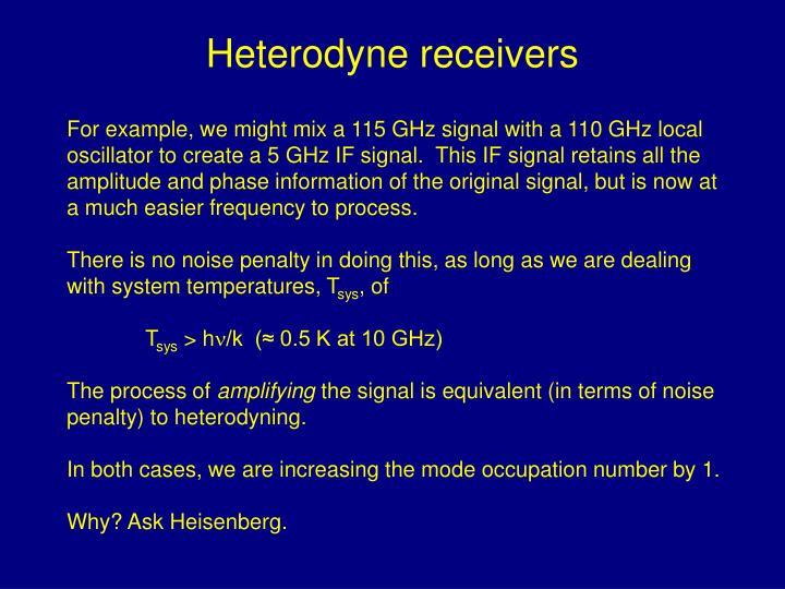 Heterodyne receivers