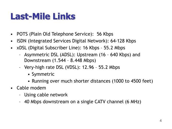 Last-Mile Links