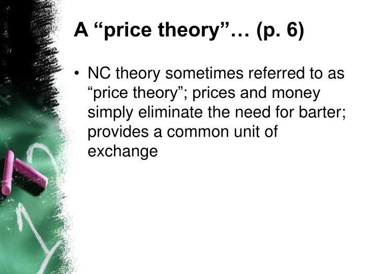 "A ""price theory""… (p. 6)"