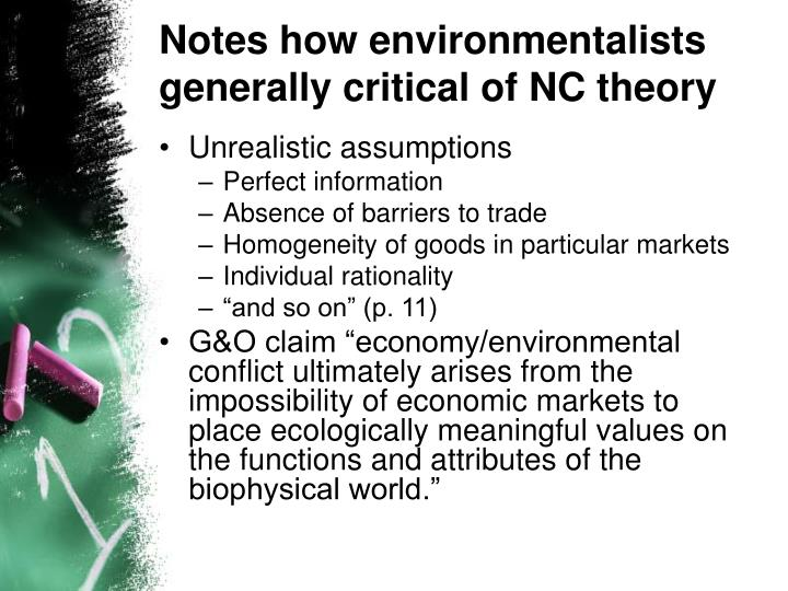 Notes how environmentalists generally critical of NC theory