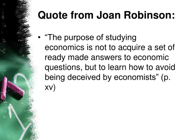 Quote from Joan Robinson: