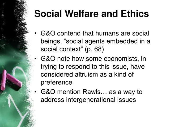 Social Welfare and Ethics