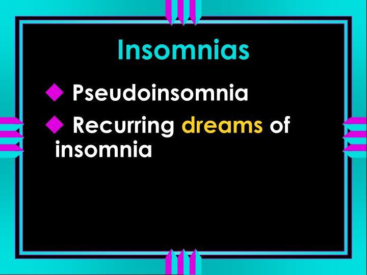 Insomnias