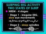 sleeping eeg activity two states of sleep