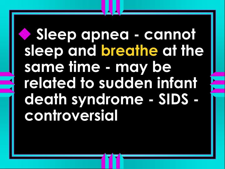 Sleep apnea - cannot sleep and