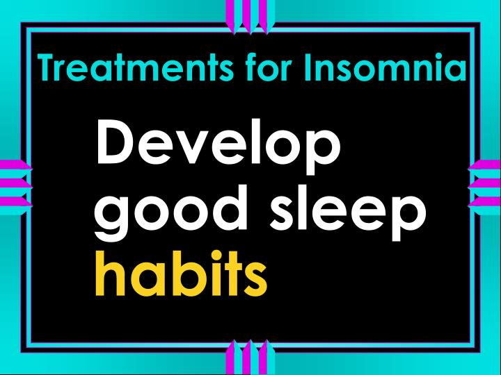 Treatments for Insomnia