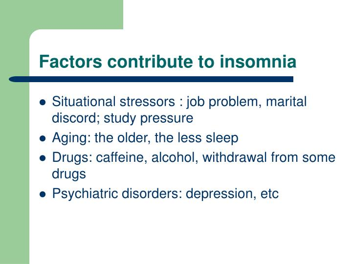 Factors contribute to insomnia