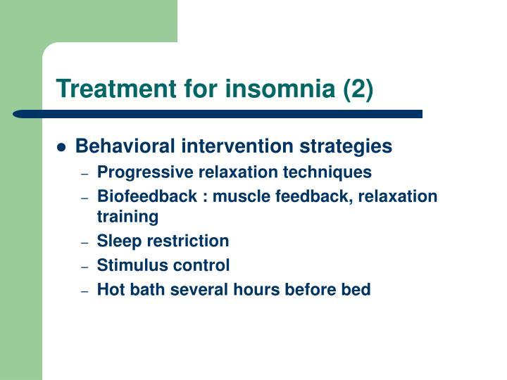 Treatment for insomnia (2)