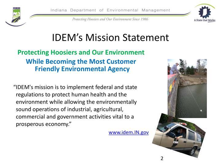 IDEM's Mission Statement