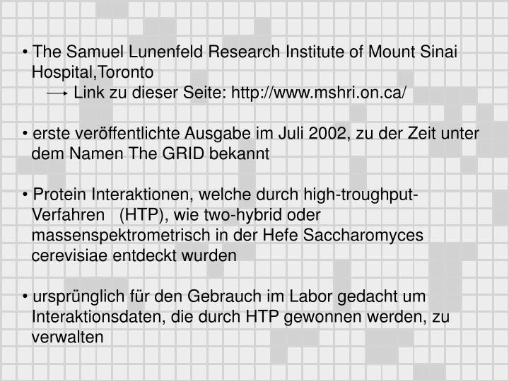 The Samuel Lunenfeld Research Institute of Mount Sinai