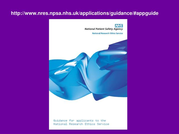 http://www.nres.npsa.nhs.uk/applications/guidance/#appguide