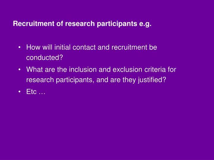 Recruitment of research participants e.g.