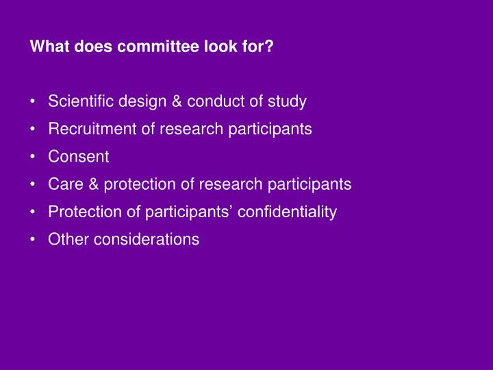 What does committee look for?