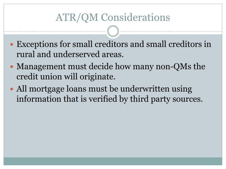 ATR/QM Considerations