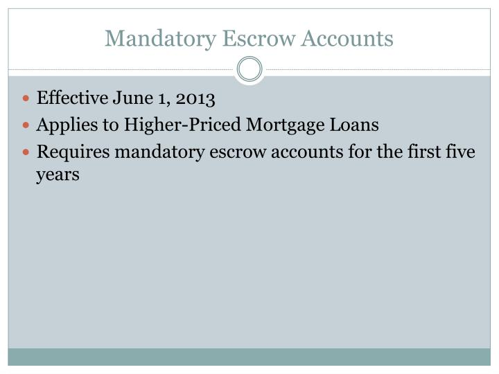 Mandatory Escrow Accounts