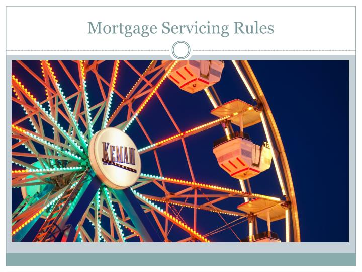 Mortgage Servicing Rules