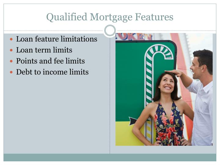 Qualified Mortgage Features