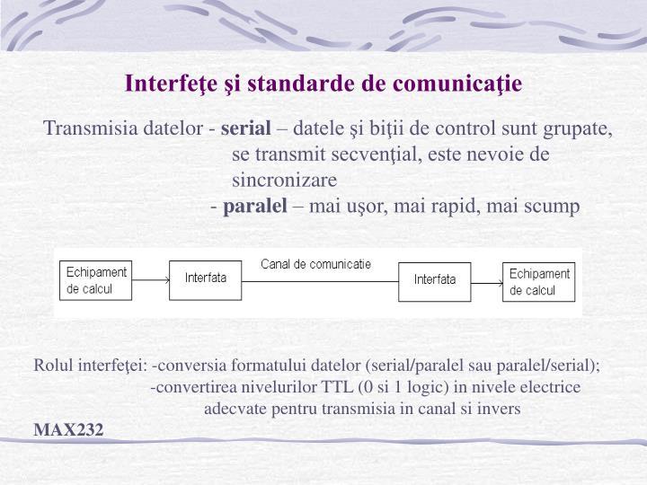 Interfeţe şi standarde de comunicaţie