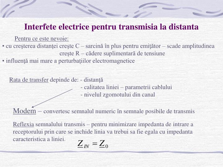 Interfete electrice pentru transmisia la distanta