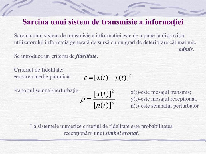 Sarcina unui sistem de transmisie a informaţiei