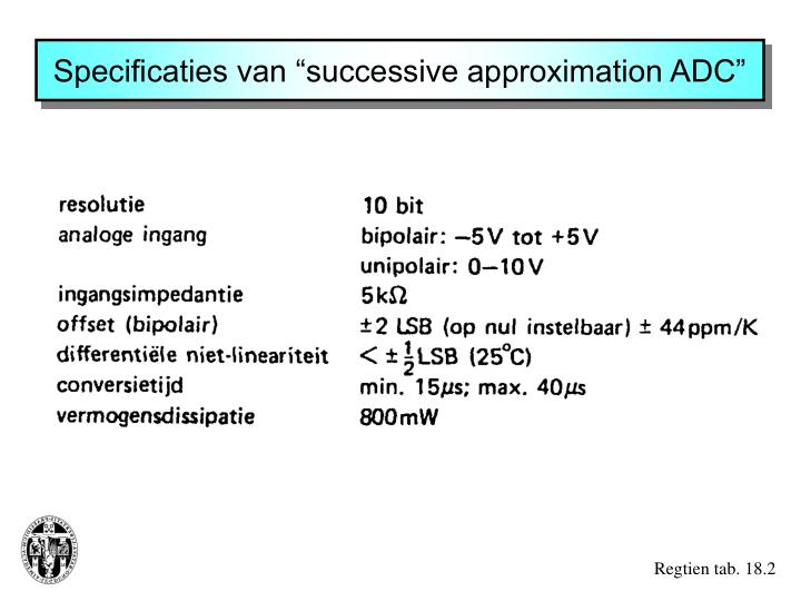 "Specificaties van ""successive approximation ADC"""