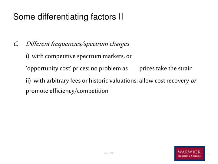 Some differentiating factors II